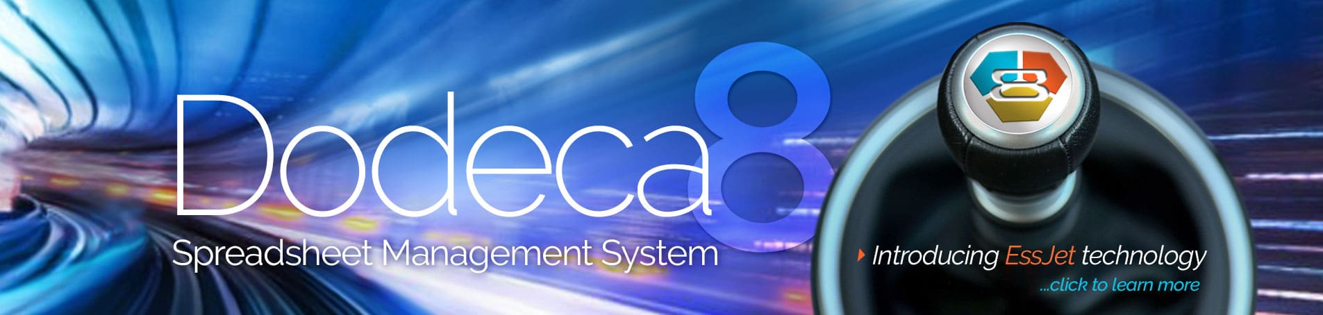 Dodeca 8 with EssJet technology